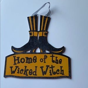 Home of the Wicked Witch Halloween sign